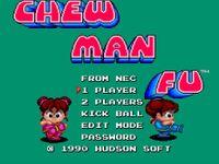 Video Game: Chew Man Fu