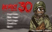 Video Game: Deadly 30