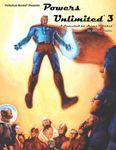 RPG Item: Powers Unlimited 3