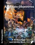 RPG Item: Advanced Encounters: Alternate Objectives (4E)