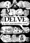 Board Game: DELVE: A Solo Game of Digging Too Deep
