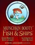 Board Game: Munchkin Booty: Fish & Ships