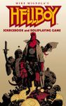 RPG Item: Hellboy Sourcebook and Roleplaying Game