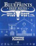 RPG Item: 0one's Blueprints: Deep Blues: Wild West - Mission