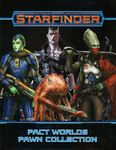 RPG Item: Starfinder Pact Worlds Pawn Collection