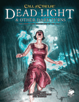 RPG Item: Dead Light and Other Dark Turns