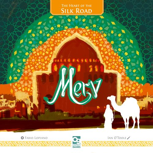 Board Game: Merv: The Heart of the Silk Road