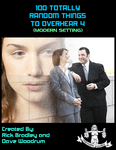 RPG Item: 100 Totally Random Things to Overhear 4 (Modern Setting)
