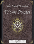 RPG Item: The Mind Unveiled: Psionic Powers