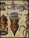 RPG Item: Transportation Sensations: Steampunk Vehicles