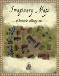 RPG Item: Imaginary Maps: Generic Village 01