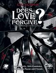 RPG Item: Does Love Forgive?