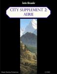 RPG Item: City Supplement 2: Aerie