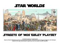 RPG Item: Star Worlds: The Streets of Mos Eisley Playset