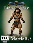 RPG Item: Fantasy Class: Martialist