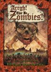 RPG Item: Arrgh! Thar Be Zombies
