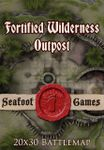 RPG Item: Fortified Wilderness Outpost