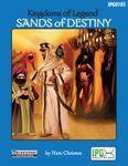 RPG Item: Kingdoms of Legend: Sands of Destiny