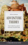RPG Item: Adventure Theory: The Third Pillar of Fantasy Adventure
