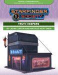 RPG Item: Starfinder Society Season 2-19: Truth Keepers