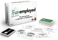 Board Game: Funemployed