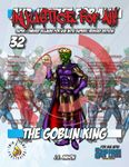 RPG Item: Injustice for All! 32: Goblin King
