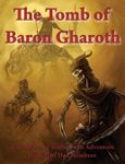 RPG Item: The Tomb of Baron Gharoth