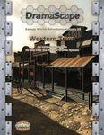 RPG Item: DramaScape Savage Worlds Adventures Volume 03: Western Town