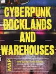 RPG Item: Cyberpunk Docklands and Warehouses