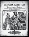 RPG Item: Gasmask Gazetteer #3: Peterborough Station