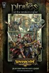Forces of Warmachine: Pirates of the Broken Coast (2007)