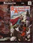 RPG Item: Rolemaster Annual 1996 (RMSS, 3rd Edition)