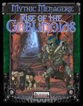 RPG Item: Monster Menagerie #04: Rise of the Goblinoids