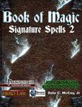 RPG Item: Book of Magic: Signature Spells 2