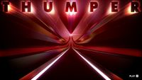 Video Game: Thumper