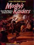 Board Game: Mosby's Raiders: Guerilla Warfare in the Civil War