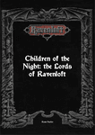 RPG Item: Children of the Night: The Lords of Ravenloft