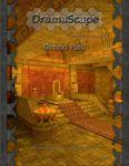 RPG Item: DramaScape Fantasy Volume 079: Grand Hall