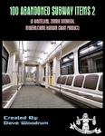 RPG Item: 100 Abandoned Subway Items 2