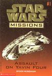 RPG Item: Star Wars Missions #01: Assault on Yavin Four