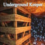 Video Game: Underground Keeper