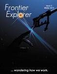 Issue: Frontier Explorer (Issue 3 - Winter 2013)