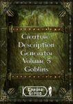 RPG Item: Creature Description Generator Volume 05: Goblins