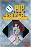 Issue: Pip System Primer (Volume 3, Issue 10 - Summer 2020)
