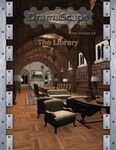 RPG Item: DramaScape Free Volume 13: The Library