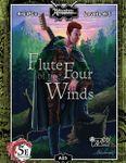 RPG Item: A25: Flute of the Four Winds (5E)