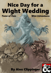 RPG Item: Nice Day for a Wight Wedding