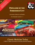 RPG Item: Classic Modules Today I1: Dwellers of the Forbidden City