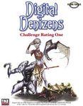 RPG Item: Digital Denizens: Challenge Rating One