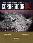 Board Game: Return to the Rock: Corregidor, 1945